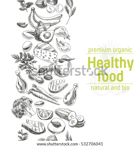 Vector hand drawn healthy food illustration. Seamless border. Vintage style. Retro sketch background