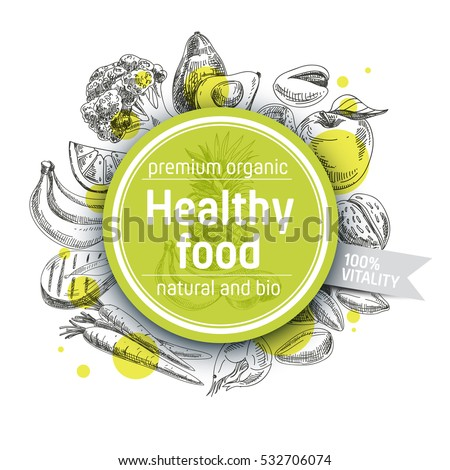 Vector hand drawn healthy food illustration. Vintage style. Retro sketch background