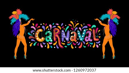 Vector Hand drawn Lettering text Carnival. Party, masquerade banner, poster, card, invitation. Happy Carnaval festive greeting card template with colorful party elements, confetti, brasil samba dancer