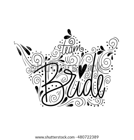 Vector images illustrations and cliparts vector hand drawn poster vector hand drawn poster team bride wedding print for invitations t shirts junglespirit Image collections