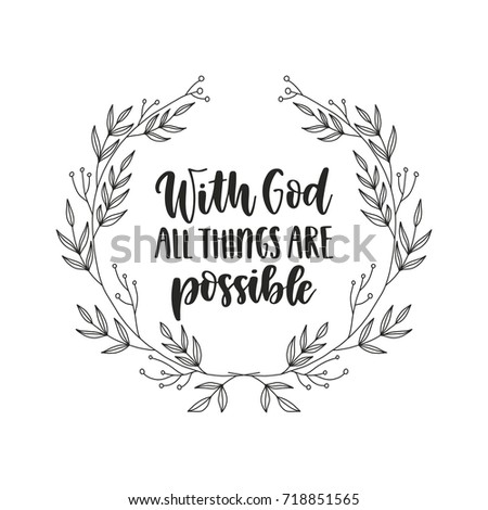 Vector hand drawn religion poster - With God all things are possible. Hand lettering illustration. Greeting card template