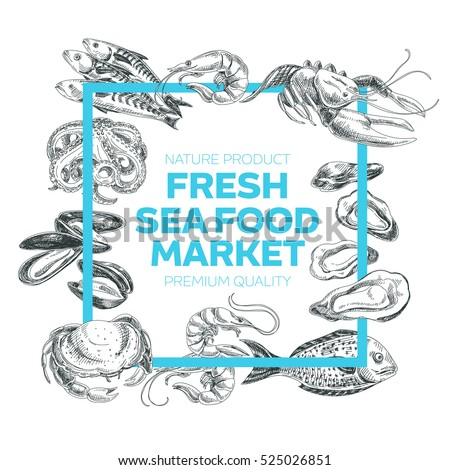 Vector hand drawn sea food Illustration. Vintage style. Retro sketch background. Template
