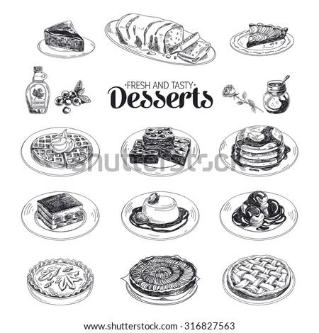 Vector hand drawn sketch restaurant desserts set. Sweets. Retro illustration.