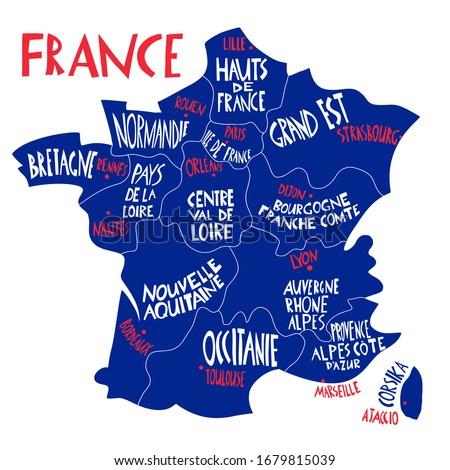 Vector hand drawn stylized map of France. Travel illustration with french regions, cities and rivers names. Hand drawn lettering. Europe map element Stock fotó ©