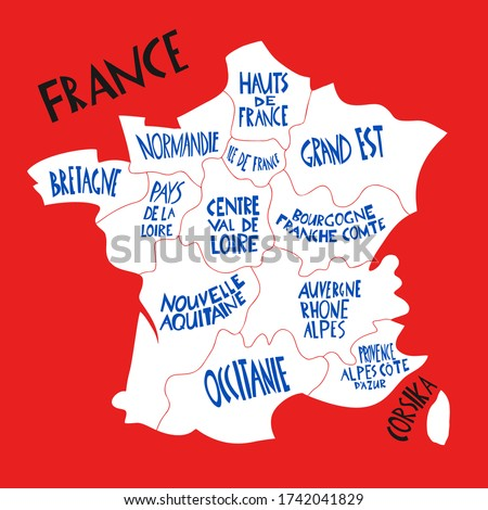 Vector hand drawn stylized map of France. Travel illustration with french regions names. Hand drawn lettering illustration. Europe map element Stock fotó ©