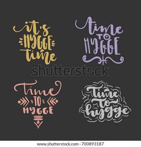 Vector hand drawn trendy lettering on theme of hygge lifestyle on black background.