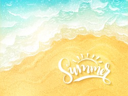 vector hand lettering summer inspirational label - summer - on top view sea surf background