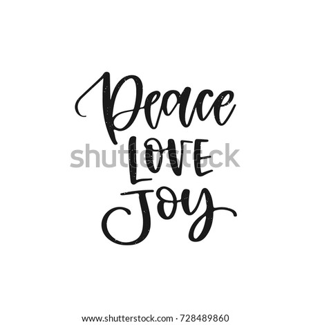 Vector hand written christmas decoration element - Peace, love, joy. Black calligraphy  isolated on white background. Hand lettering greeting card
