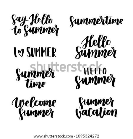 Vector hand written lettering set. Modern brush ink on white isolated background. Minimal summer phrases.