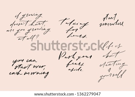 Vector hand written motivational and inspirational quotes. Mindfulness phrases. Stylish t-shirt and apparel prints set. Social media posts collection.