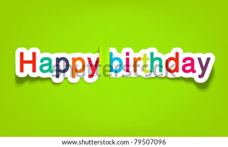 vector happy birthday; realistic cut, takes the background color - stock vector