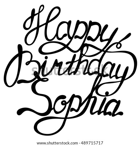 Vector happy birthday Sophia lettering