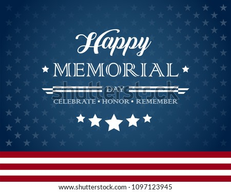 Vector happy Memorial Day blue background with text Celebrate Honor Remember - Memorial Day greetings
