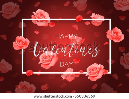 Vector Happy Valentine's day background with frame, roses and petals.