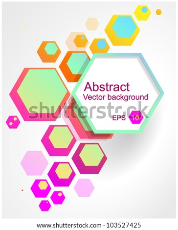 Vector. Hexagon abstract colorful background