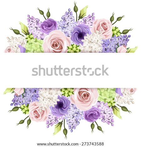 Vector horizontal background with pink, purple, white and green roses, lisianthuses, hydrangea and lilac flowers.