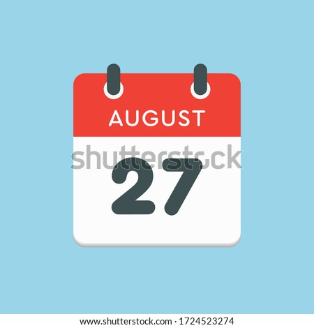 Vector icon calendar day - 27 August. Days of the year. Vector illustration flat style. Date day of month Sunday, Monday, Tuesday, Wednesday, Thursday, Friday, Saturday. Summer holidays spring August