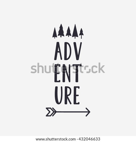 Vector illustration ADVENTURE lettering with forest and arrow. Outdoor label logo