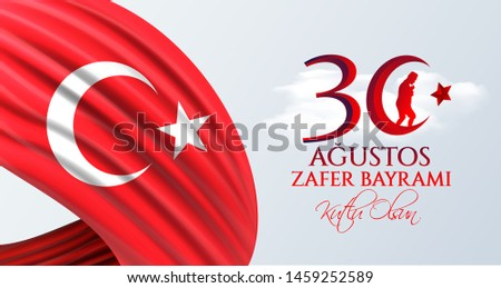 vector illustration 30 agustos zafer bayrami Victory Day Turkey. Translation: August 30 celebration of victory and the National Day in Turkey. celebration republic, graphic for design elements