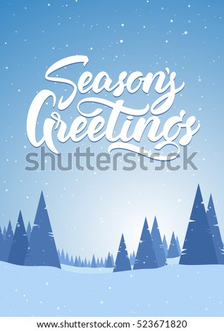 Vector illustration. Blue vertical winter snowy landscape with hand lettering of Season\'s Greetings, pines and mountains. Merry Christmas and Happy New Year.
