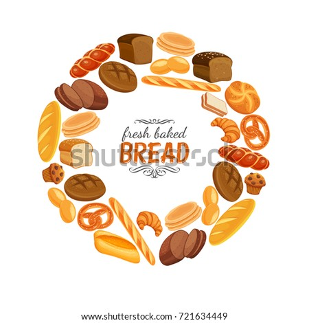Vector illustration bread products round frame poster. Rye bread and pretzel, muffin, pita, ciabatta and croissant, wheat and whole grain bread, bagel,  french baguette for design menu bakery.