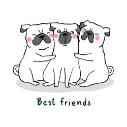 Vector illustration character design white pug dog hug with love and words best friend.Isolated on white.Doodle cartoon style.