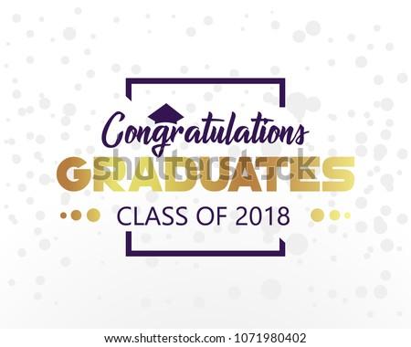 Vector Illustration Class Of 2018, congratulation event, Graduation label.