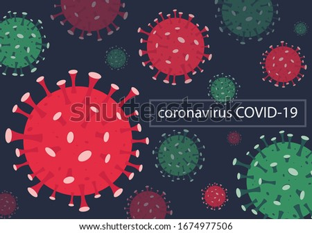 Vector illustration corona virus infection. 2019-nvoc virus.corona virus microbe. corona virus danger, corona cell. disense outbreak