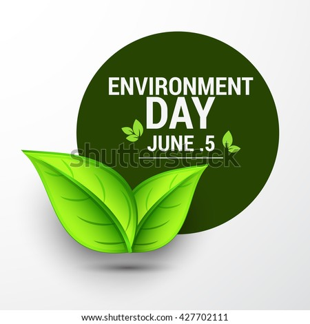 Vector illustration, eco poster,eco banner or eco card for world environment day with shiny green leaves.