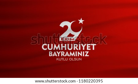 vector illustration. (29 ekim cumhuriyet bayrami) Day Turkey. Translation: 29 october Republic Day Turkey and the National Day in Turkey. celebration republic.