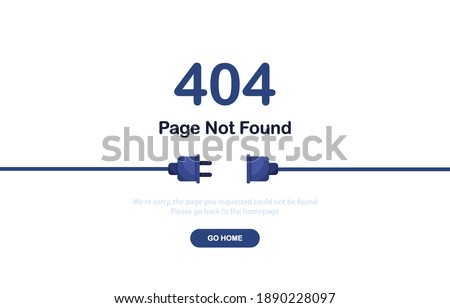 Vector illustration 404 error page not found banner. System error, broken page. Disconnected wires from the outlet. Cable and socket. Cord plug. For website. Web Template. Blue. Eps 10 Photo stock ©