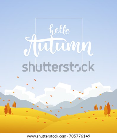 Vector illustration: Fall hillside landscape with handwritten lettering of Hello Autumn