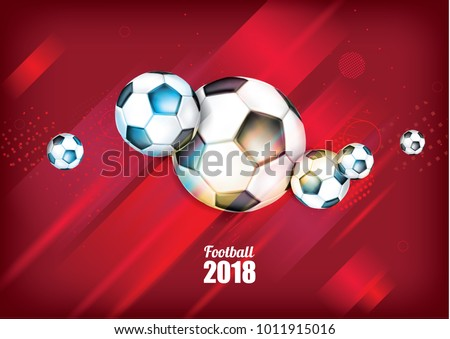 vector illustration football cup 2018. design of stylish background soccer championship. vector realistic 3d ball. element design cards, invitations, gift , flyers, brochures. pattern dynamic lines