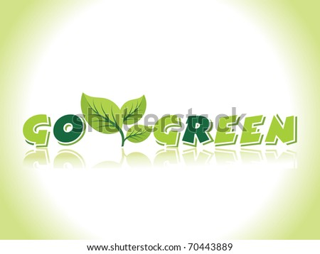 vector illustration for go green - stock vector
