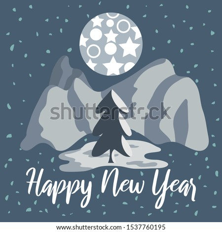 Vector illustration for holiday with lettering, Christmas tree, moon, mountain and stars. Perfect for posters, greeting cards, banners, social media, websites, adverts etc.