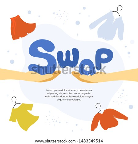 Vector illustration for swap shop or party, event of exchange old wardrobe for new. Two hands with letters S and A. Exchange clothes. Template for banner,poster, layout,flyer, invitation,advert, print