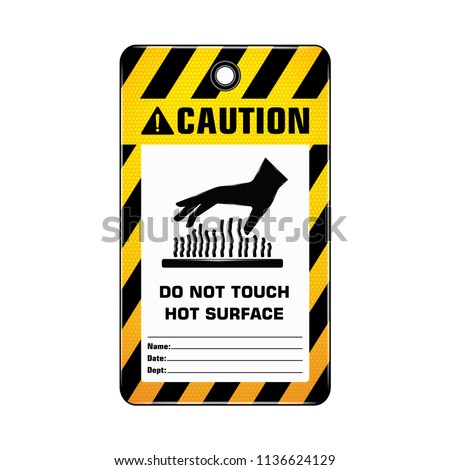 Vector,illustration graphic style,Caution Hot Surface Do Not Touch Tag,Yellow rectangle Warning Dangerous icon on white background,Attracting attention Security First sign,Idea for presentation,EPS10.