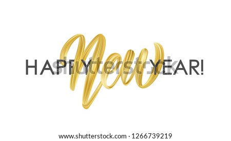 Vector illustration: Hand brush stroke golden paint lettering composition of Happy New Year on white background