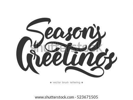 Seasons greetings vector download free vector art stock graphics hand drawn elegant modern brush lettering of season s greetings isolated on white m4hsunfo