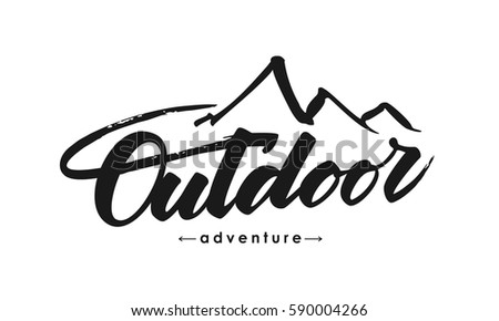 Vector illustration:Hand drawn Modern brush lettering composition of Outdoor adventure with silhouette of mountains.