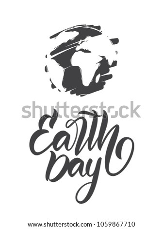 Vector illustration: Hand drawn planet with handwritten lettering of Earth Day on white background.