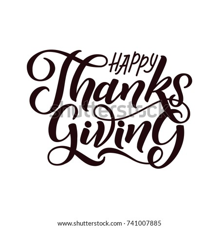 Vector illustration Hand lettering modern brush pen text of Happy Thanksgiving Day isolated on white background. Handmade calligraphy.