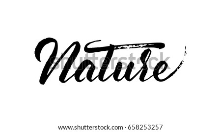 Vector illustration: Handwritten brush ink lettering of Nature on white background.
