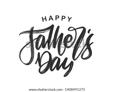 Vector illustration: Handwritten calligraphic brush type lettering of Happy Father's Day.