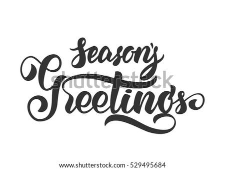 Vector illustration: Handwritten elegant modern brush lettering of Season's Greetings isolated on white background.