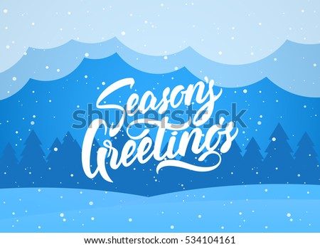 Vector illustration: Handwritten elegant modern brush lettering of Season s Greetings on blue winter background.