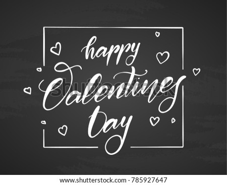 Vector illustration. Handwritten elegant modern brush lettering type of Happy Valentines Day with hand drawn hearts on chalkboard background.
