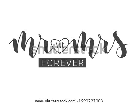 Vector illustration. Handwritten Lettering of Mr and Mrs. Template for Banner, Greeting Card, Postcard, Wedding Invitation, Poster or Sticker. Objects Isolated on White Background. ストックフォト ©