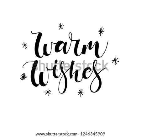 Vector illustration. Handwritten modern calligraphy of Warm  Wishes. Isolated on white background