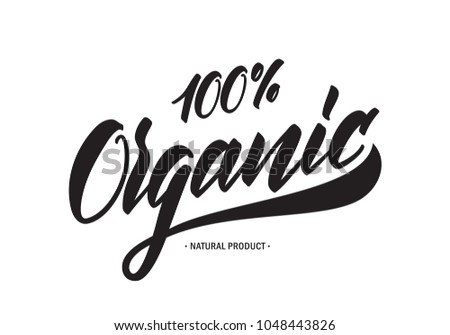 Vector illustration: Handwritten tag lettering of 100% Organic Natural Products.